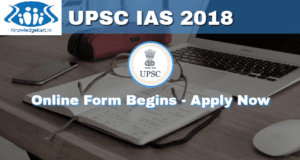 UPSC IAS 2018 Application Form, Exam Dates, Notification - Apply Online Now