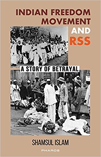 Indian Freedom Movement and The RSS - Shamsul Islam
